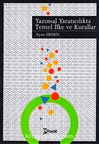 Yazınsal Yaratıcılıkta Temel İlke ve Kurallar - Aysu Erden pdf epub