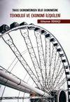 Takas Ekonomisinden Bilgi Ekonomisine Teknoloji ve Ekonomi İlişkileri