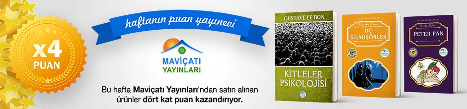 Maviçatı Yayınları'ndan alınan ürünün puanının 4 katı ekstradan hesabınıza yüklenecektir.