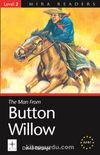 The Man from Button Willow / Level 2