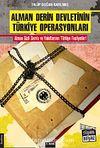 Alman Derin Devletinin Türkiye Operasyonları
