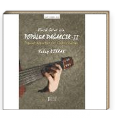 Klasik Gitar İçin Popüler Dağarcık II