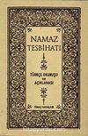 Namaz Tesbihatı & Türkçe Okunuşu ve Açıklaması