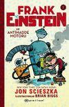 Frank Einstein ve Antimadde Motoru 1