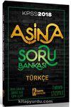 2018 KPSS Aşina Türkçe Tamamı Çözümlü Soru Bankası