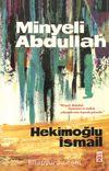 Minyeli Abdullah (50. Yıl Özel İlk Baskı-Ciltli)