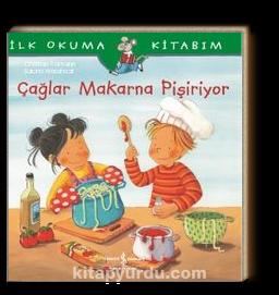 Çağlar Makarna Pişiriyor / İlk Okuma Kitabım