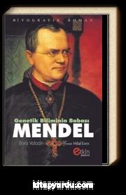 Genetik Biliminin Babası Mendel