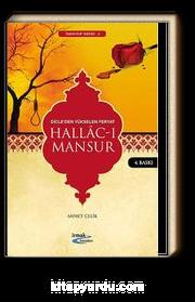 Hallac-ı Mansur & Dicleden Yükselen Feryat