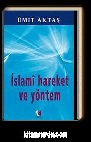 İslami Hareket ve Yöntem