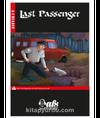Last Passenger / Stage 2