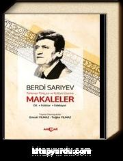 Bedri Sarıyev Türkmen Türkçesi Ve Kültürü Üzerine Makaleler & Dil, Folklor, Edebiyat