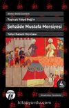 Taşlıcalı Yahya Beğ'in Şehzade Mustafa Mersiyesi