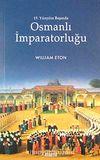 Osmanlı İmparatorluğu 19. Yüzyılın Başında