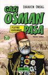 Plevne Kahramanı Gazi Osman Paşa / Bizim Kahramanlarımız 1 (Ciltli)