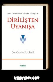 Dirilişten Uyanışa & İslam Toplumu'nun Yeniden Doğuşu -1