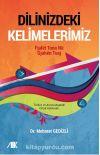 Dilinizdeki Kelimelerimiz & Türkçe ve Arnavutçadaki Ortak Kelimeler