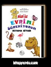 Bilbi ile Evrimi Öğreniyorum (Boyama Kitabı)