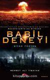 Babil Deneyi & Siyah Füzyon