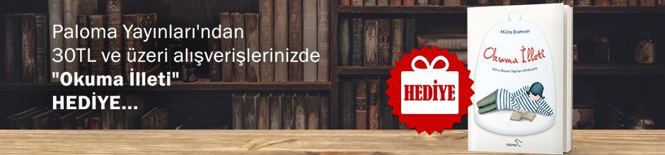 """Paloma Yayınları'ndan 30TL ve Üzeri Alışverişlerinizde """"Okuma İlleti & Yalnız Başına Yapılan Ahlaksızlık'' Hediye..."""