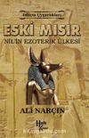 Eski Mısır & Nil'in Ezoterik Ülkesi