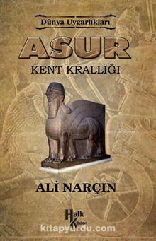 Asur & Kent Krallığı