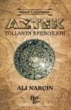 Aztek & Tollan'ın Efendileri