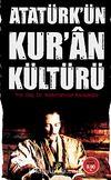 Atatürk'ün Kur'an Kültürü (Cep Boy)