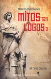 Mitos'tan Logos'a Mitler'in Çözümlemesi