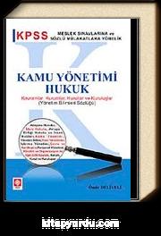 KPSS Kamu Yönetimi Hukuk & Kavramlar, Kurumlar, Kurullar ve Kuruluşlar