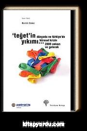 Teğet'in Yıkımı & Dünyada ve Türkiye'de Küresel Krizin 2009 Enkazı ve Gelecek