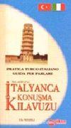 Telafuzlu İtalyanca Konuşma Kitabı