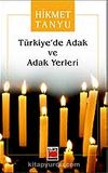 Türkiye'de Adak ve Adak Yerleri