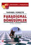 Tarihsel Süreçte Paradigmal Dönüşümler & Sosyo Kültürel / Sosoyo Politik / Sosoyo Ekonomik