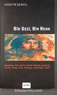 Bir Gezi, Bin Renk - Hüseyin Şengül pdf epub