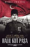 Kutü'l Amare'nin Muzaffer Komutanı Halil Kut Paşa