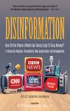 Disinformation & How Did The Western Media See Turkey's July 15 Coup Attempt? A Discourse Analysis: Orientalism, Neo-imperialism and Islamophobia
