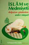 İslam ve Medeniyeti 2 Cilt Takım (5-A-7)