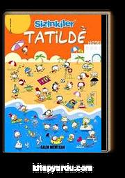 Sizinkiler Tatilde!