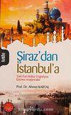 Şiraz'dan İstanbul'a & Türk-Fars Kültür Coğrafyası Üzerine Araştırmalar