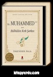 Hz. Muhammed (sav) İçin Bülbülün Kırk Şarkısı (Karton Kapak)