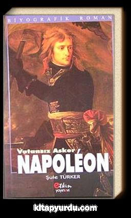 Napoleon & Vatansız Asker