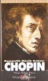 Chopin & Romantik Müzik Dehası