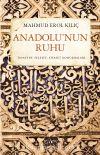 Anadolu'nun Ruhu & Tasavvuf Felsefe Siyaset Konuşmaları