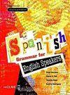 Live Spanish Grammar for English Speakers (İspanyolca Temel ve Orta Seviye Gramer-İngilizce Açıklamalı)