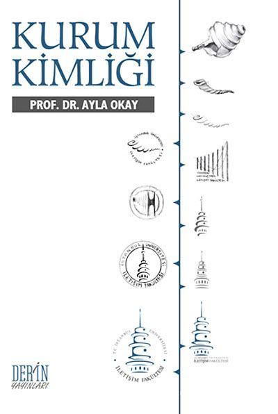 Kurum Kimliği - Prof. Dr. Ayla Okay pdf epub