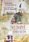 Selimiye & Sarı Selim