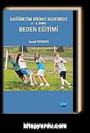İlköğretim Birinci Kademede (1-5. Sınıf) Beden Eğitimi