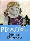 Picasso'nun Sihirli Dünyası