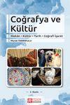 Coğrafya ve Kültür (Mekan-Kültür-Tarih-Coğrafi İşaret)